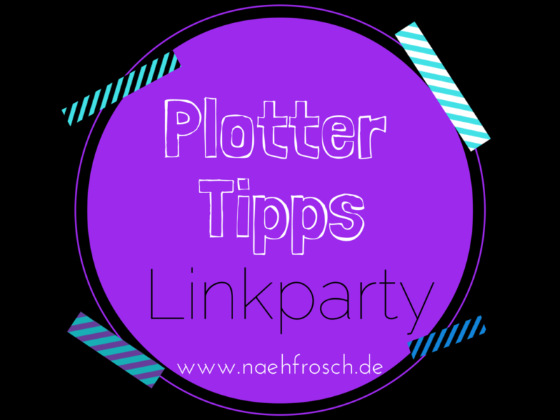 Plottertipps-Linkparty
