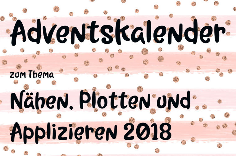 Adventskalender-Naehen-Plotten-Applizieren